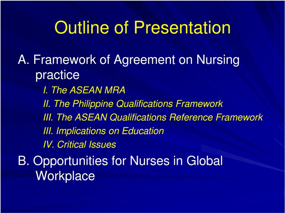 The Philippine Qualifications Framework III.