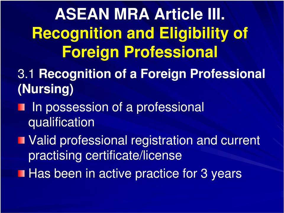 1 Recognition of a Foreign Professional (Nursing) In possession of a