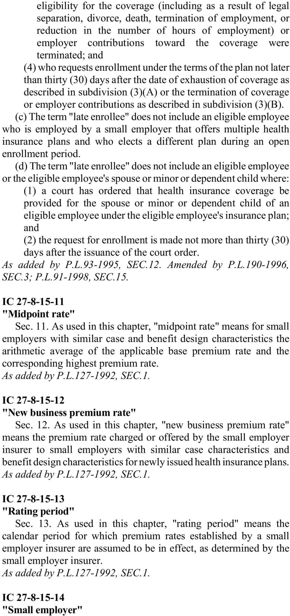 or the termination of coverage or employer contributions as described in subdivision (3)(B).