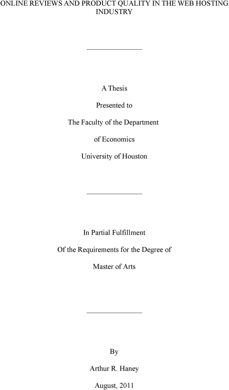 University of Houston In Partial Fulfillment Of the Requirements