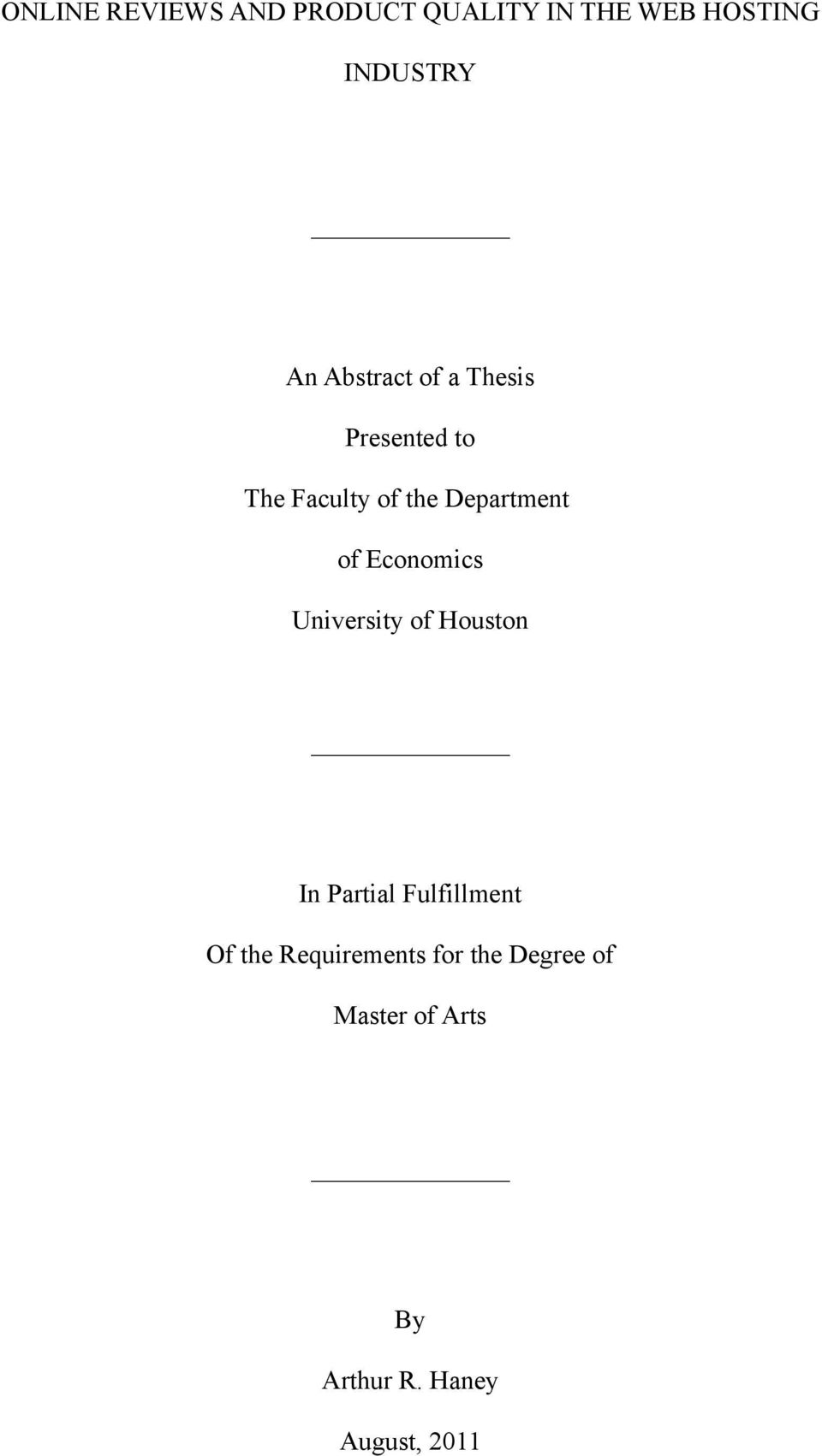 Economics University of Houston In Partial Fulfillment Of the