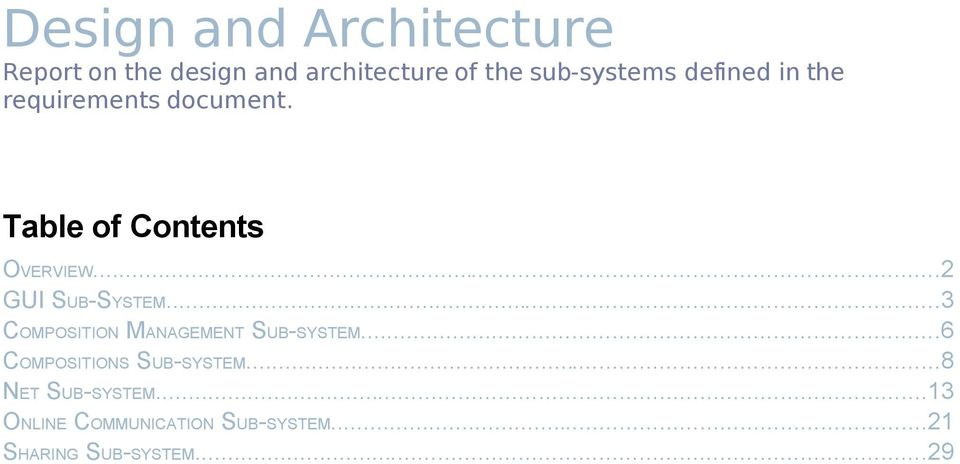 ..2 GUI SUB-SYSTEM...3 COMPOSITION MANAGEMENT SUB-SYSTEM.