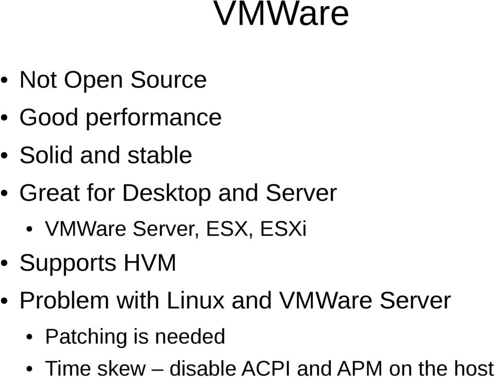 ESXi Supports HVM Problem with Linux and VMWare Server