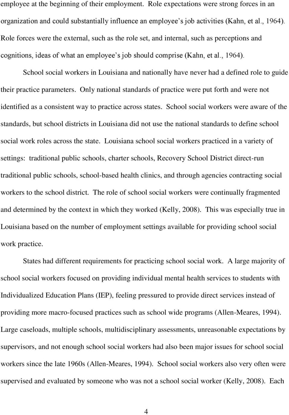 School social workers in Louisiana and nationally have never had a defined role to guide their practice parameters.