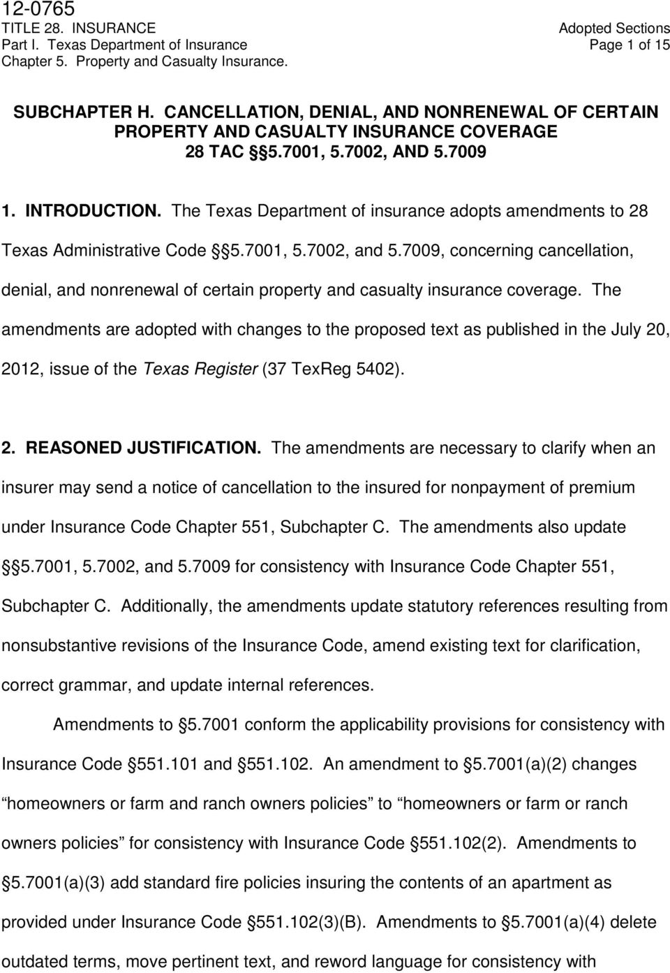 7009, concerning cancellation, denial, and nonrenewal of certain property and casualty insurance coverage.