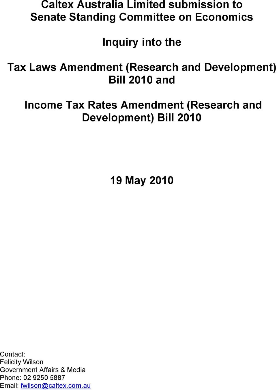Income Tax Rates Amendment (Research and Development) Bill 2010 19 May 2010