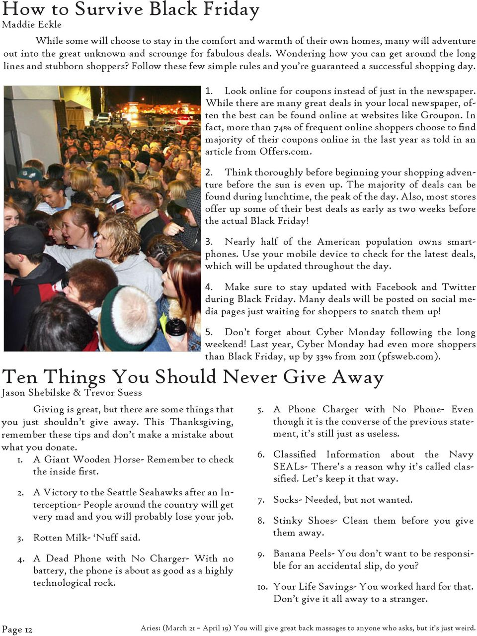 Ten Things You Should Never Give Away Jason Shebilske & Trevor Suess Giving is great, but there are some things that you just shouldn t give away.