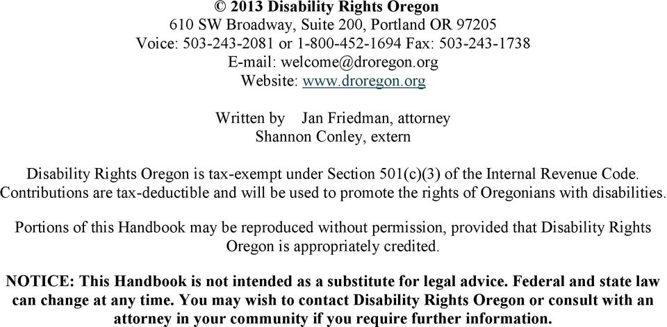 Contributions are tax-deductible and will be used to promote the rights of Oregonians with disabilities.