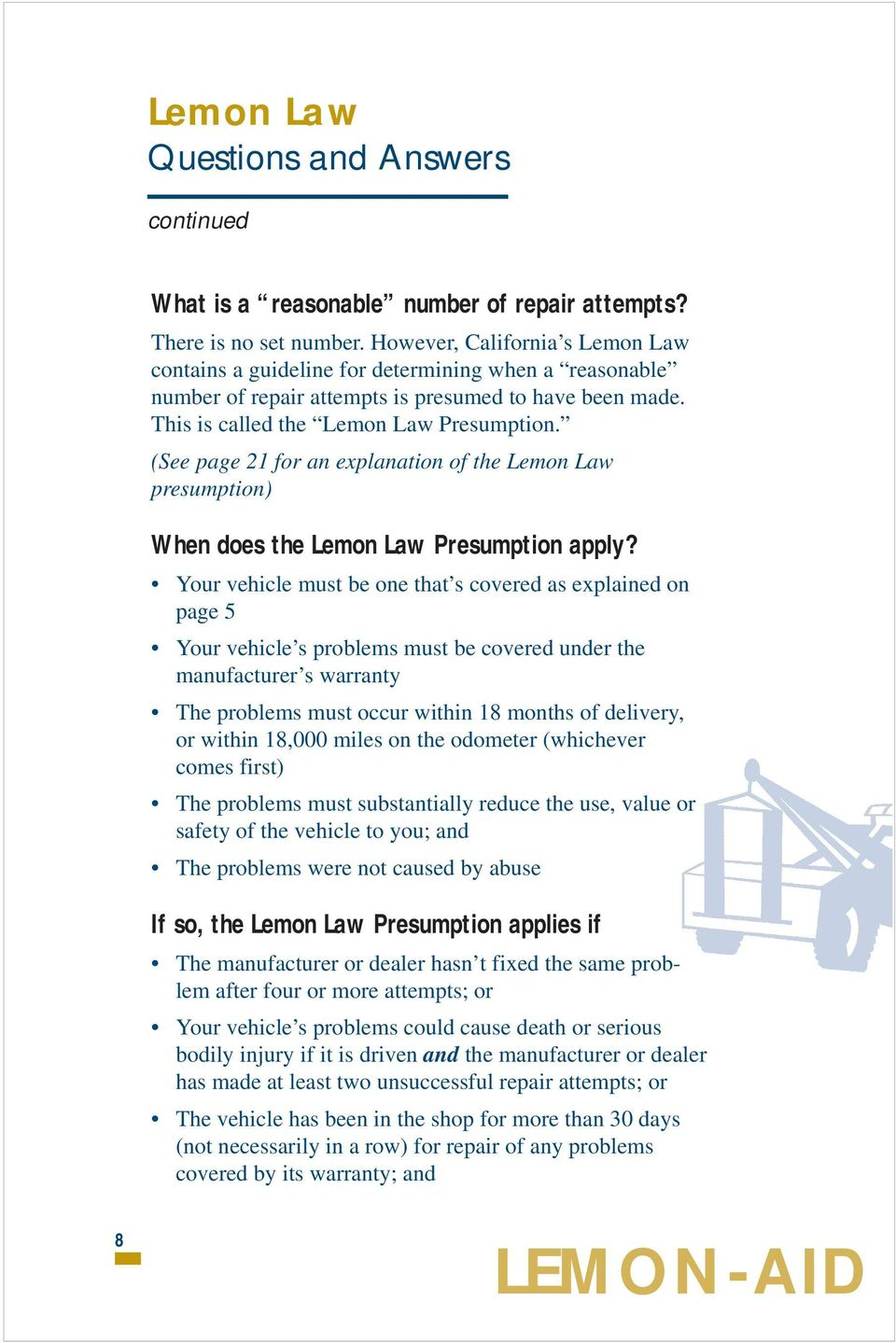 (See page 21 for an explanation of the Lemon Law presumption) When does the Lemon Law Presumption apply?