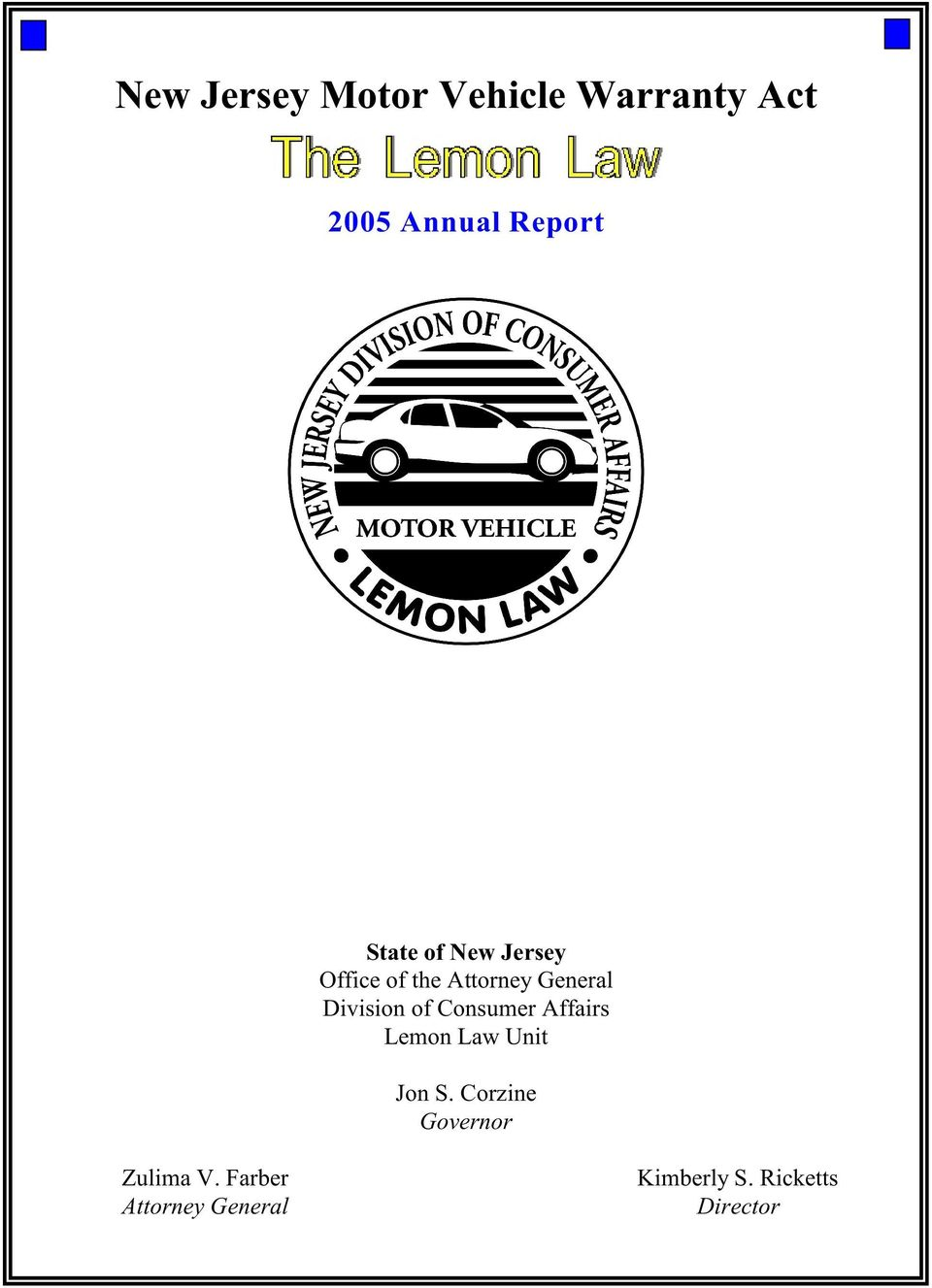 of Consumer Affairs Lemon Law Unit Jon S.
