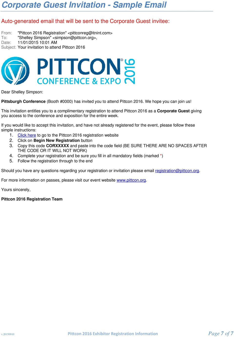 org>, Date: 11/01/2015 10:01 AM Subject: Your invitation to attend Pittcon 2016 Dear Shelley Simpson: Pittsburgh Conference (Booth #0000) has invited you to attend Pittcon 2016.