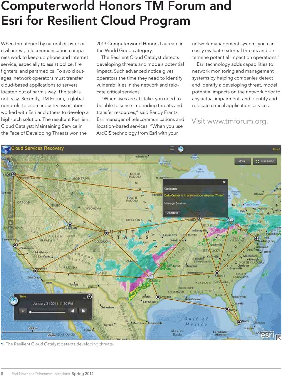 Recently, TM Forum, a global nonprofit telecom industry association, worked with Esri and others to develop a high-tech solution.