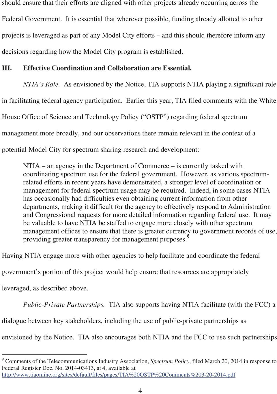 Model City program is established. III. Effective Coordination and Collaboration are Essential. NTIA s Role.