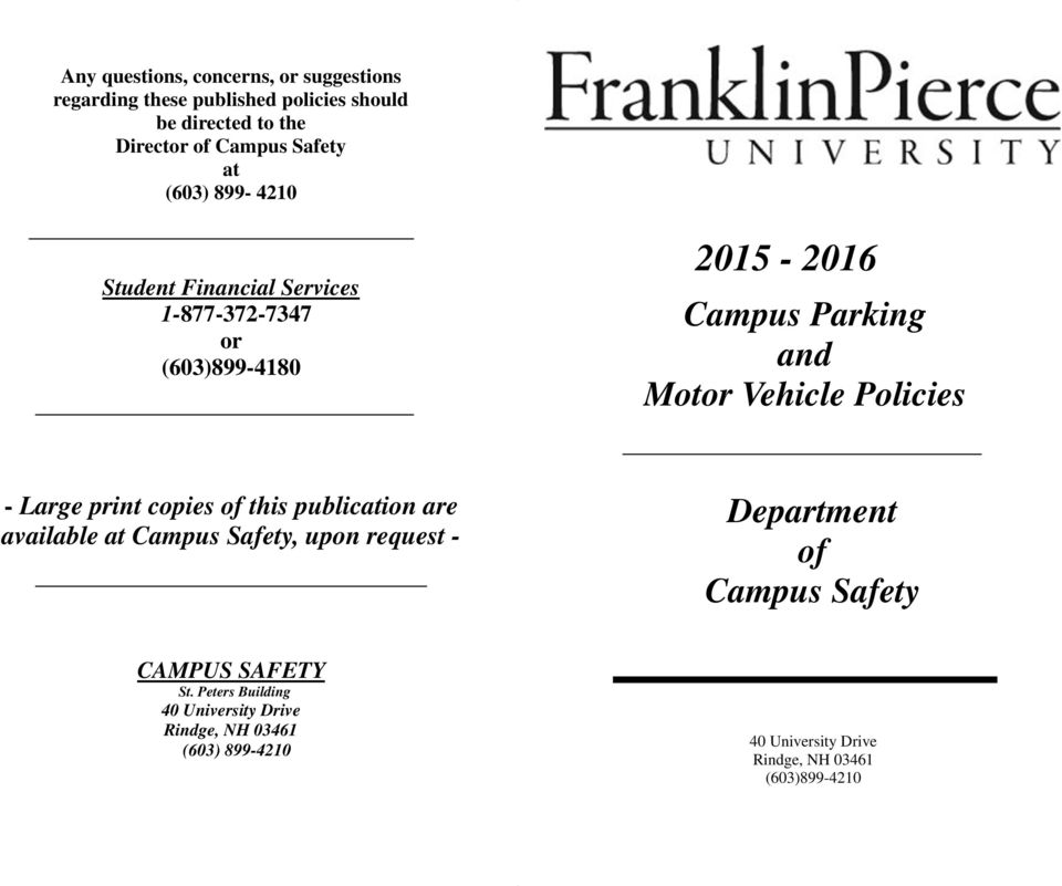 Policies - Large print copies of this publication are available at Campus Safety, upon request - Department of Campus Safety