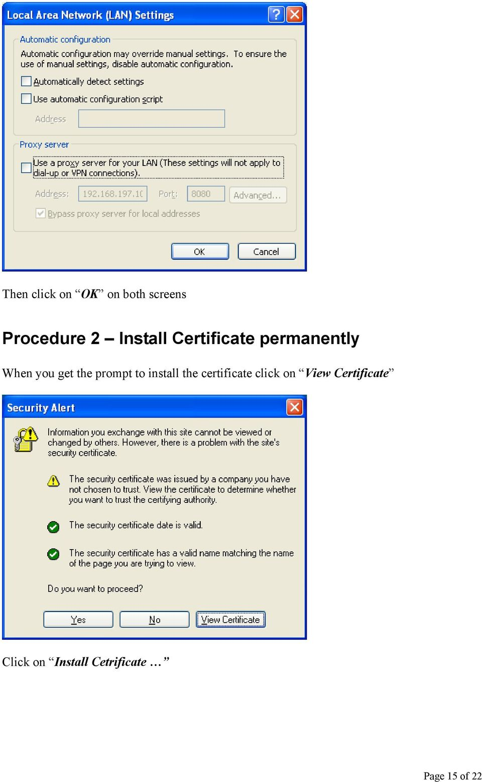 prompt to install the certificate click on View