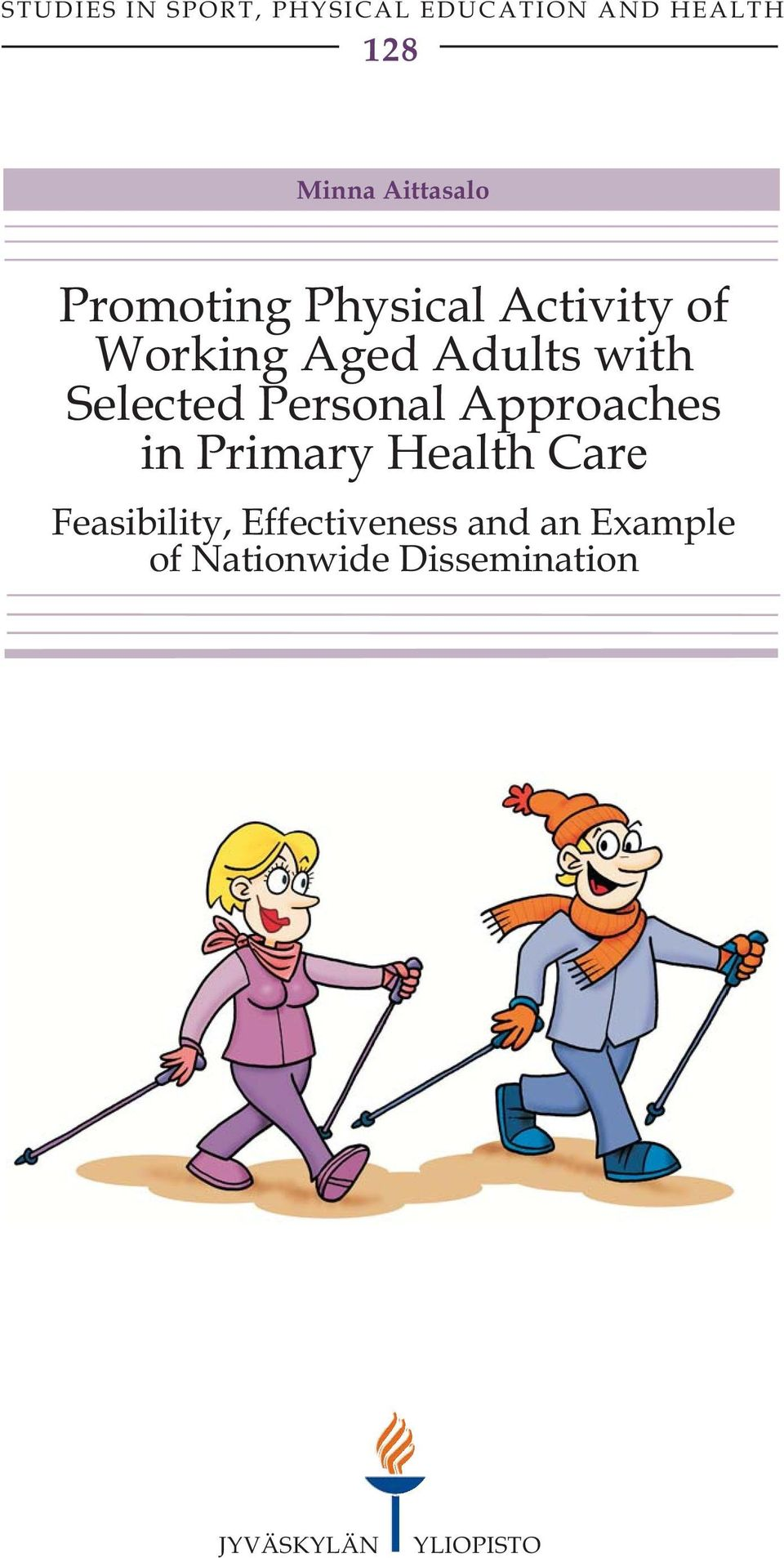 Selected Personal Approaches in Primary Health Care Feasibility,