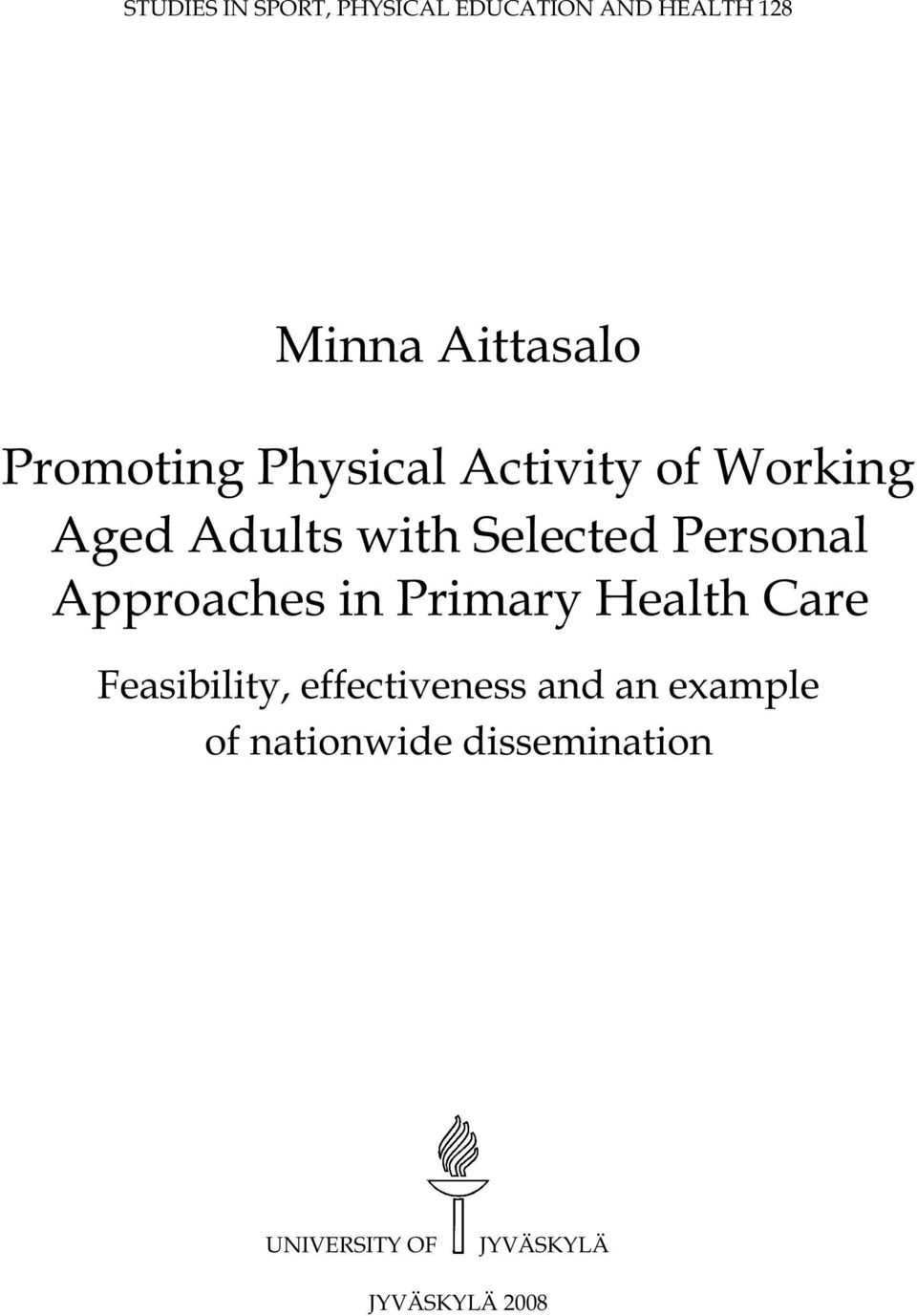 Personal Approaches in Primary Health Care Feasibility, effectiveness