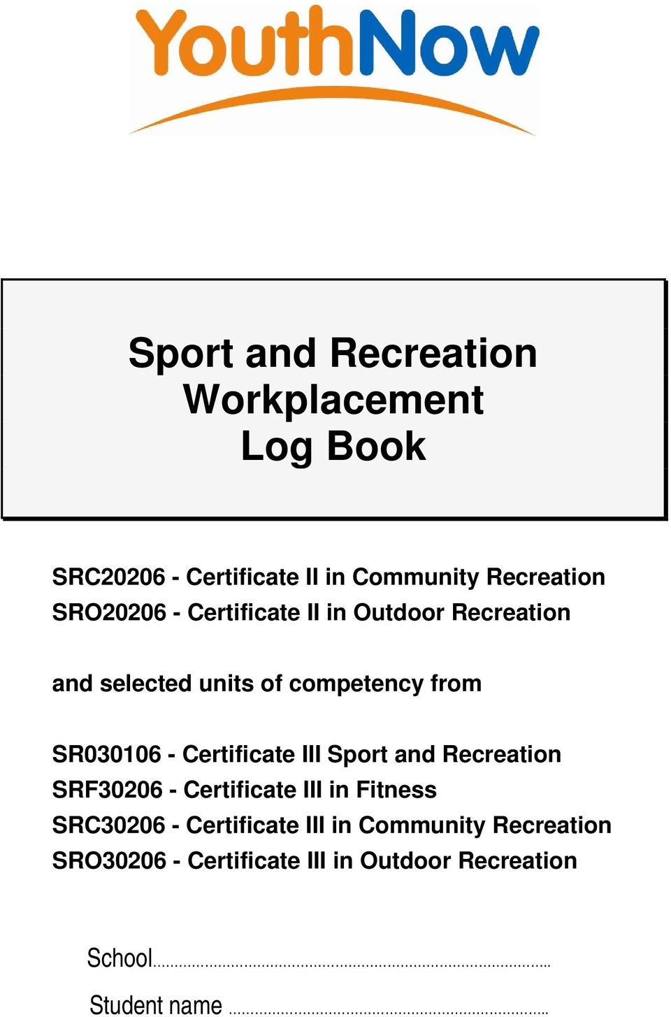 Certificate III Sport and Recreation SRF30206 - Certificate III in Fitness SRC30206 - Certificate