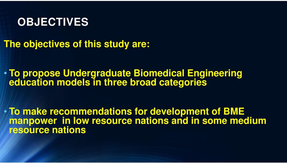 broad categories To make recommendations for development of