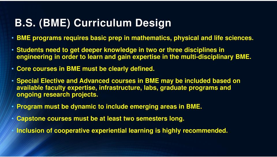 Core courses in BME must be clearly defined.