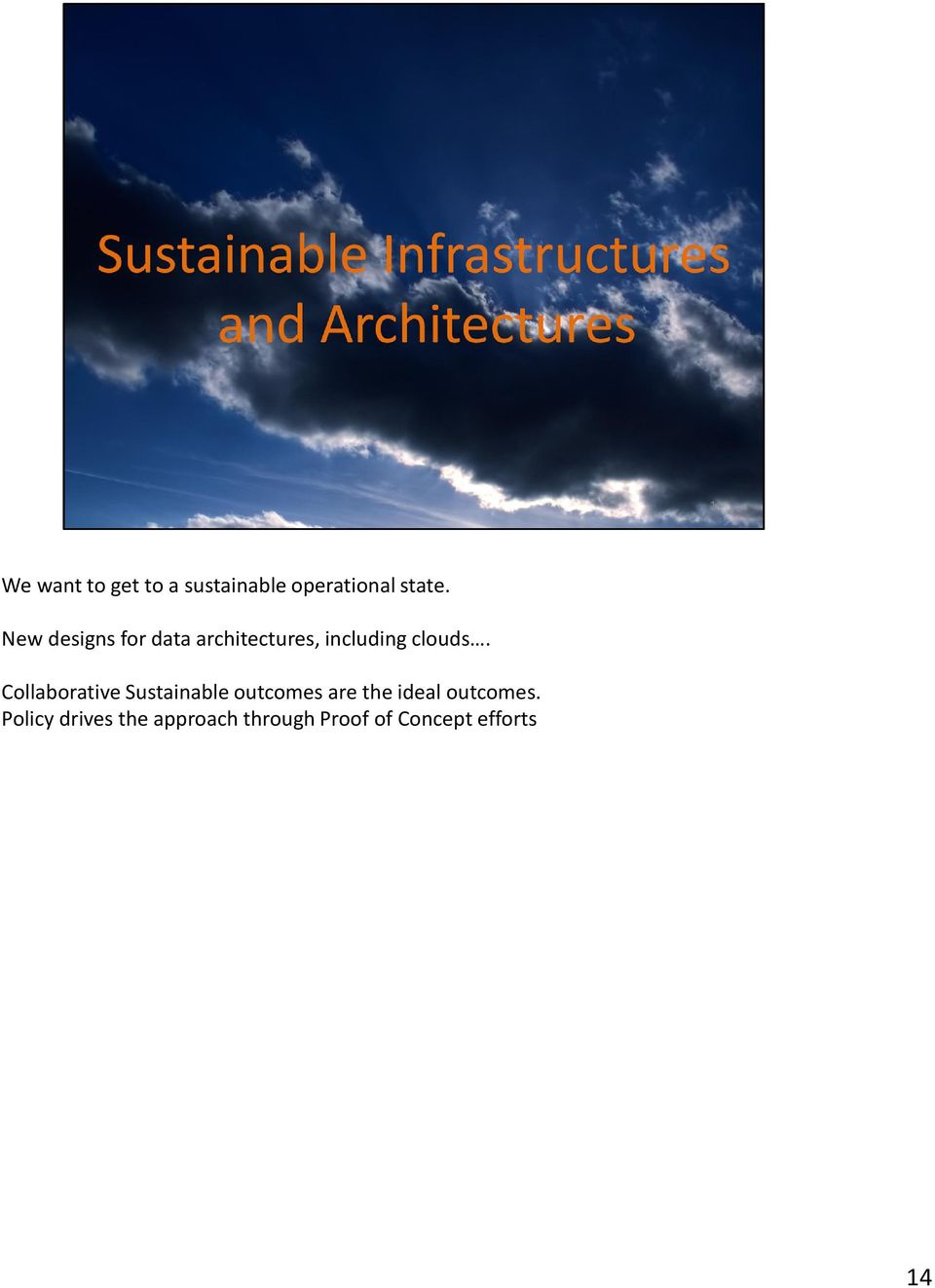 Collaborative Sustainable outcomes are the ideal