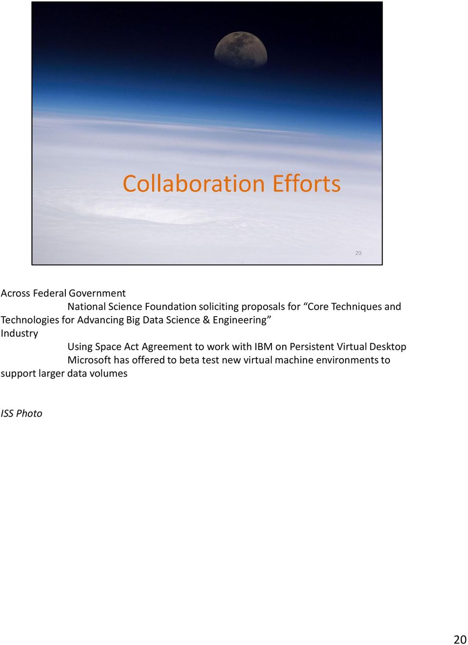 Space Act Agreement to work with IBM on Persistent Virtual Desktop Microsoft has