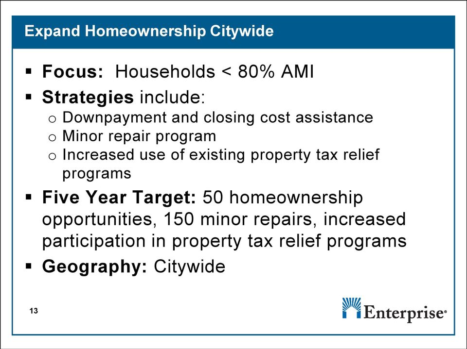 existing property tax relief programs Five Year Target: 50 homeownership opportunities,