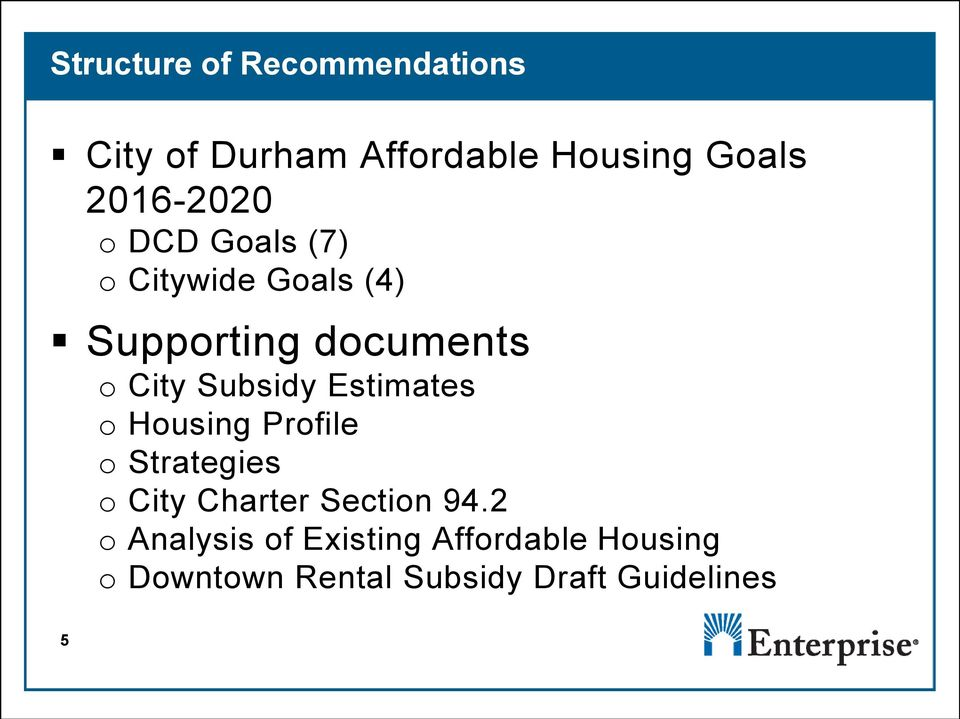 Subsidy Estimates o Housing Profile o Strategies o City Charter Section 94.
