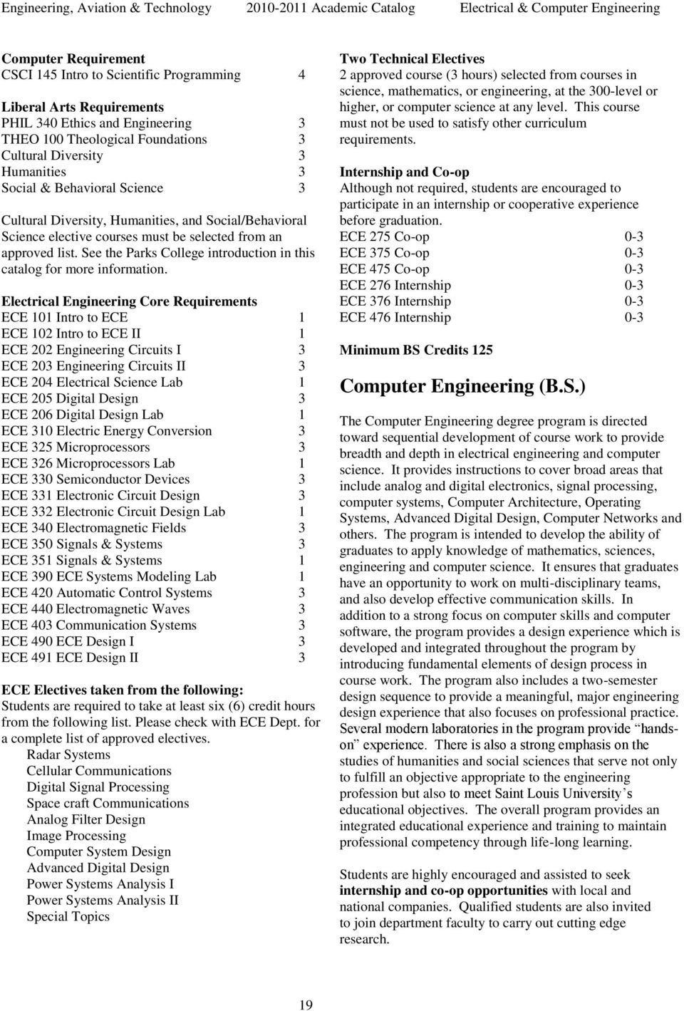 approved list. See the Parks College introduction in this catalog for more information.