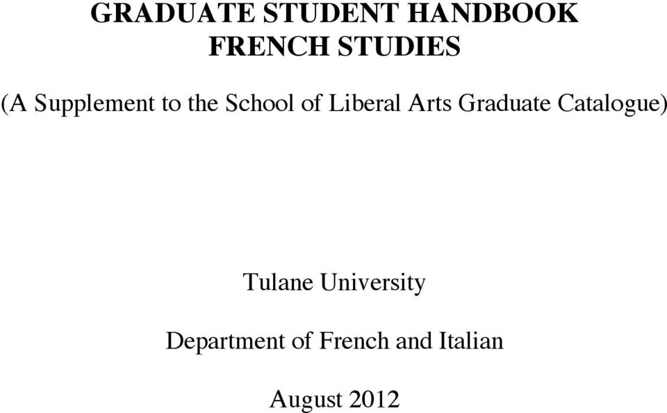 Arts Graduate Catalogue) Tulane