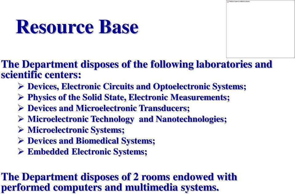 Transducers; Microelectronic Technology and Nanotechnologies; Microelectronic Systems; Devices and Biomedical