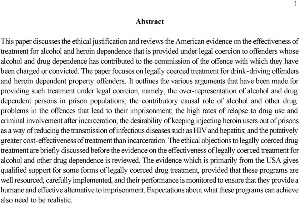 The paper focuses on legally coerced treatment for drink-driving offenders and heroin dependent property offenders.