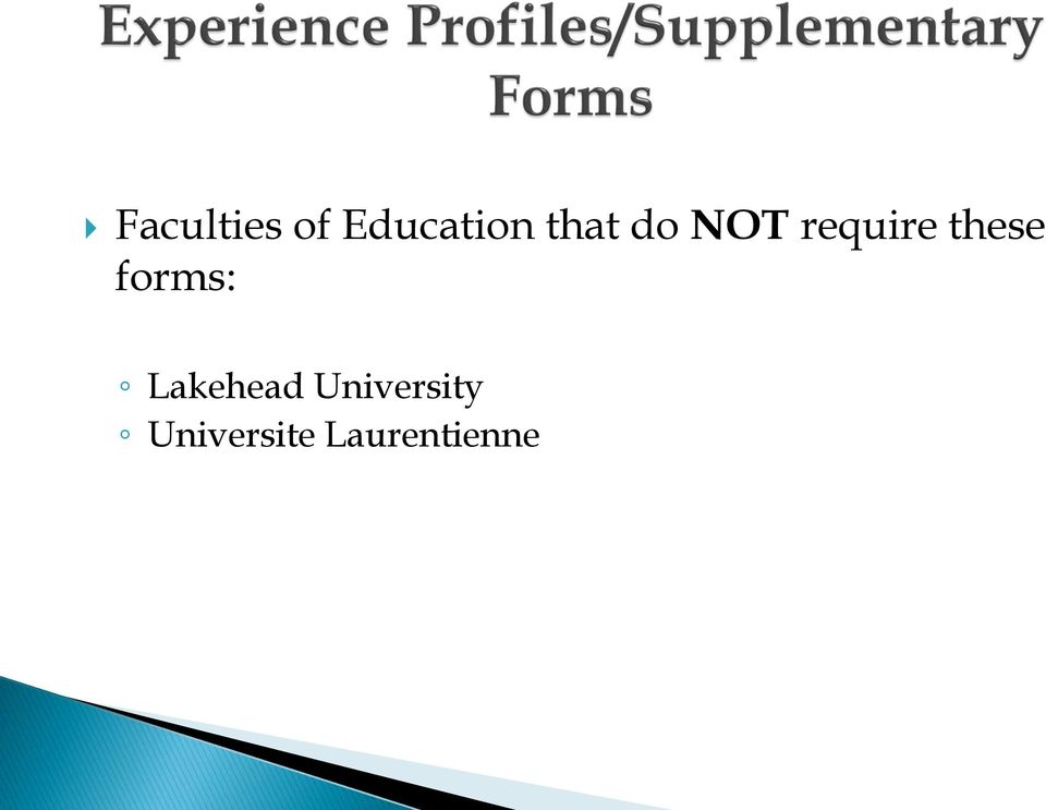 these forms: Lakehead
