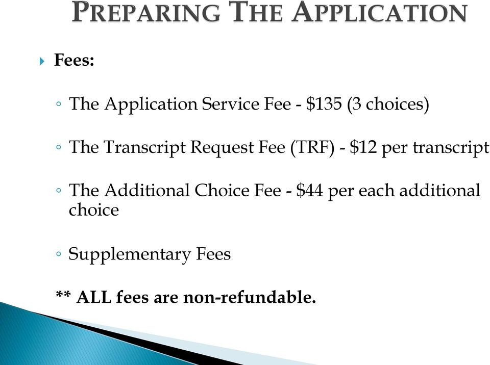 The Additional Choice Fee - $44 per each additional