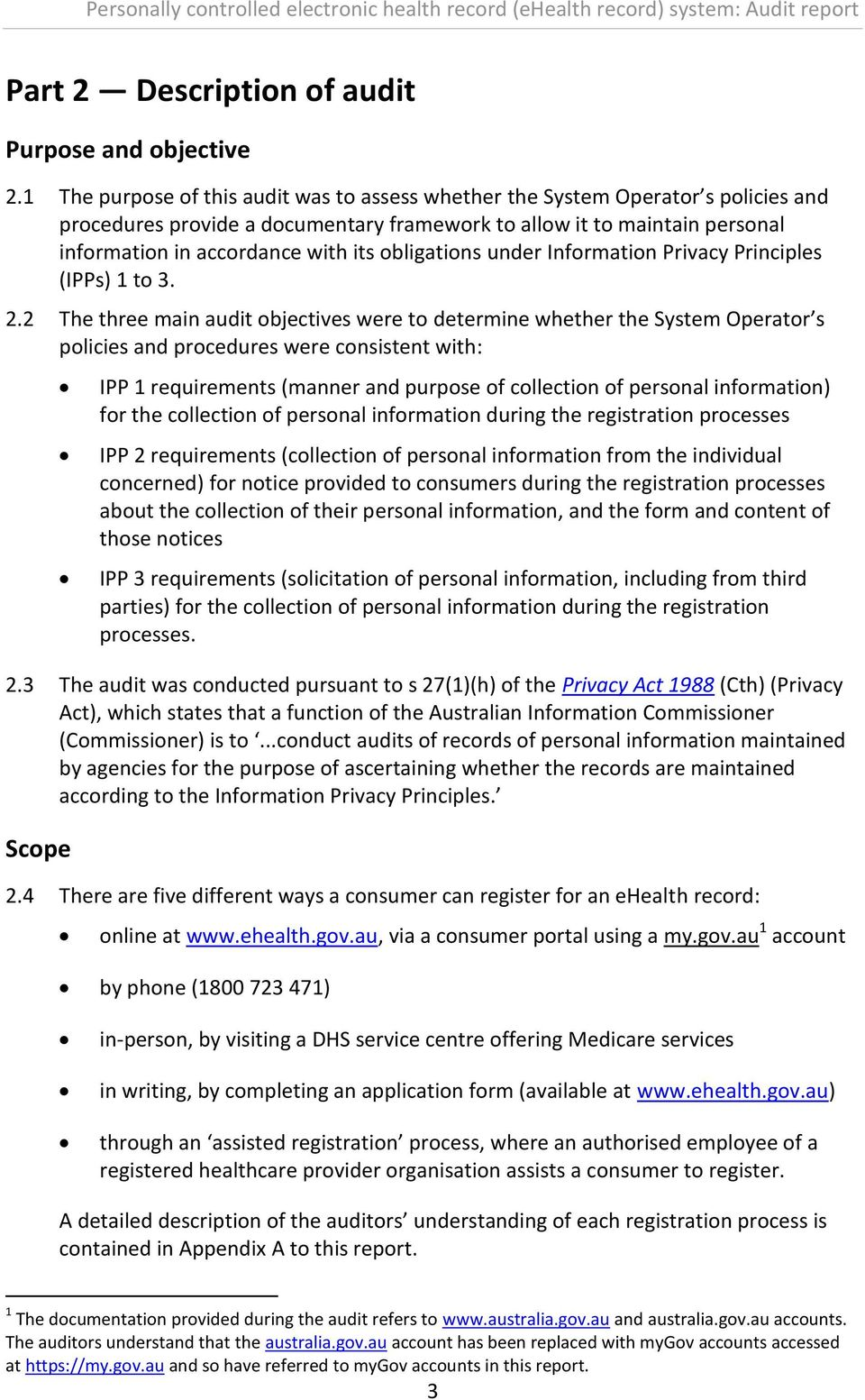 obligations under Information Privacy Principles (IPPs) 1 to 3. 2.