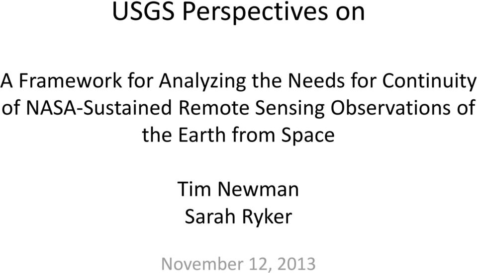 NASA-Sustained Remote Sensing Observations of