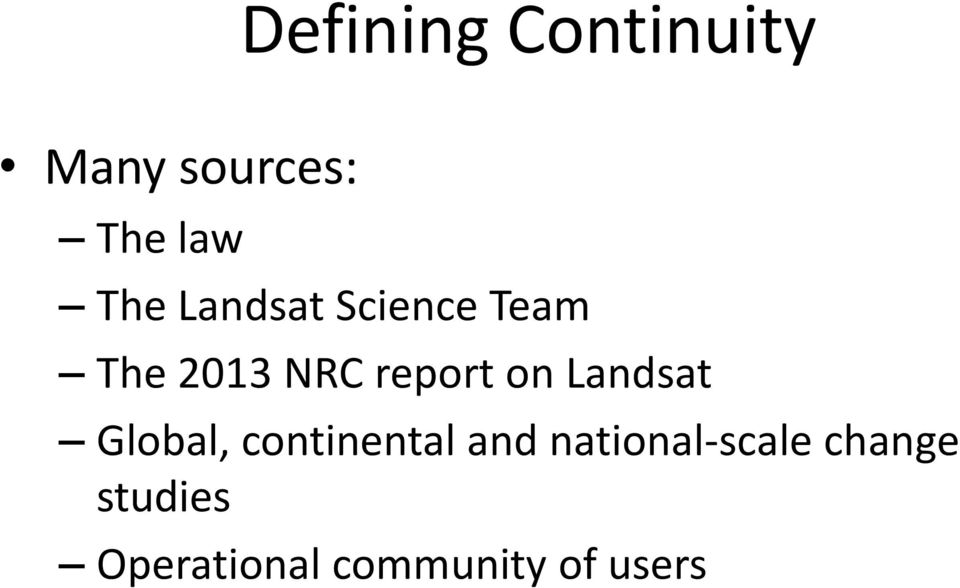 Landsat Global, continental and