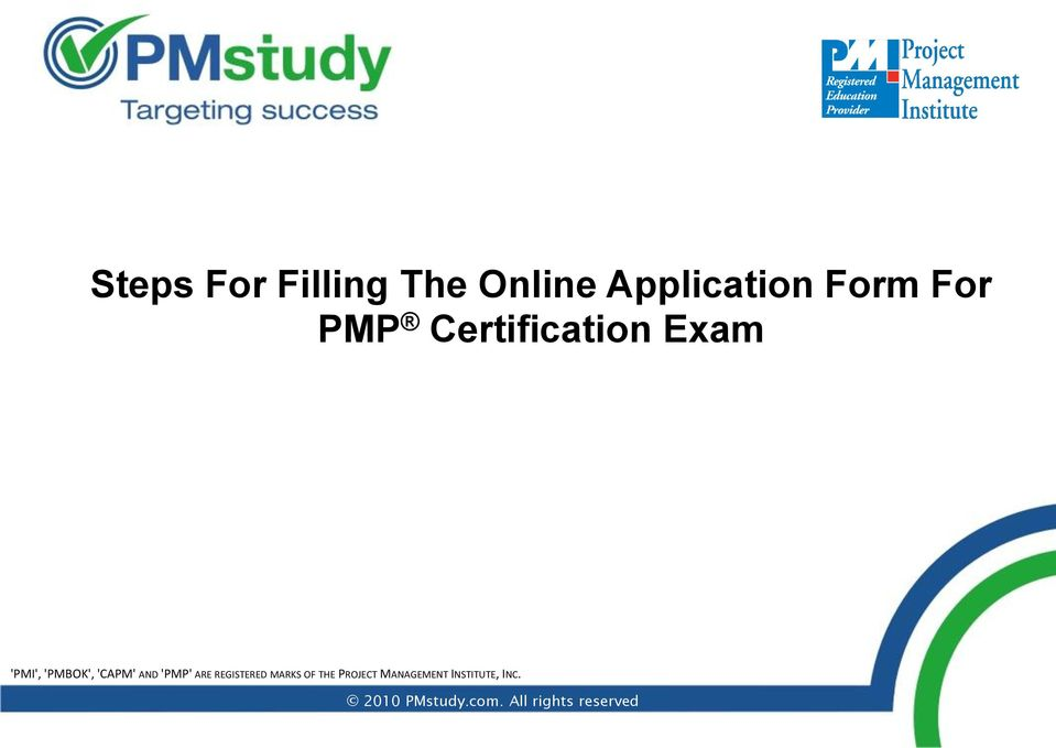 'PMP' ARE REGISTERED MARKS OF THE PROJECT