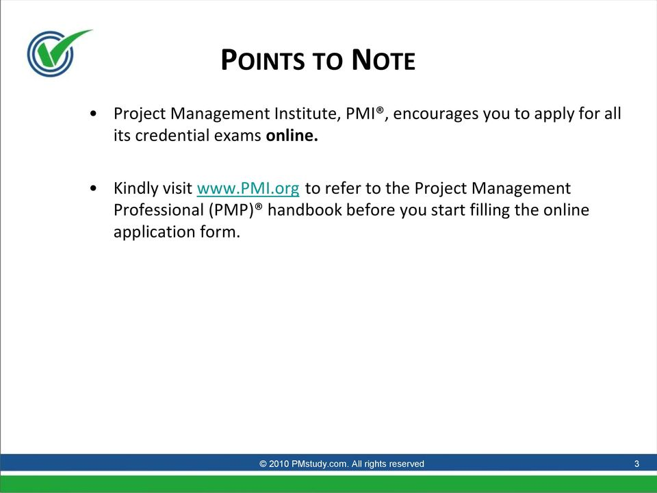 org to refer to the Project Management Professional (PMP) handbook