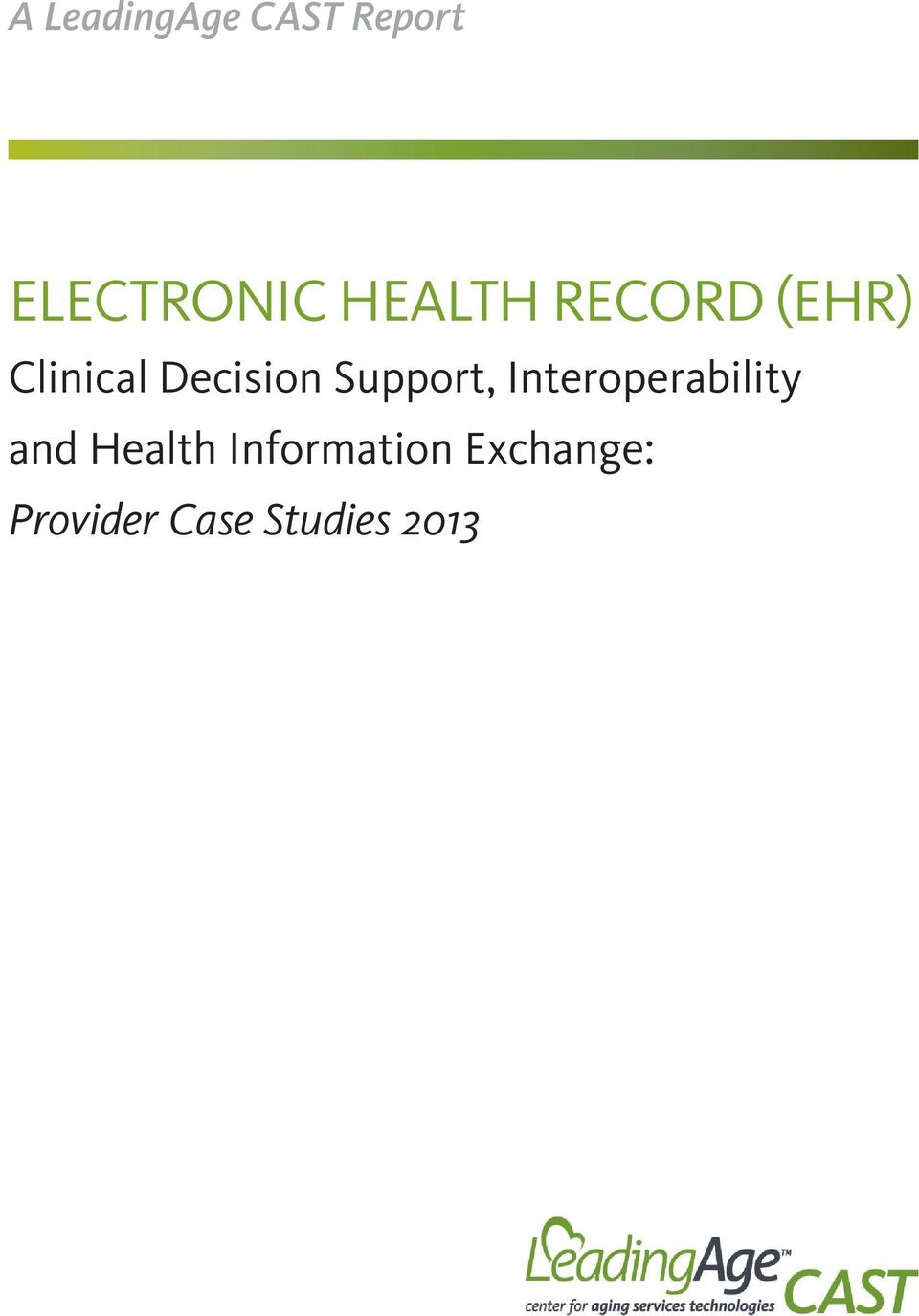 Support, Interoperability and Health