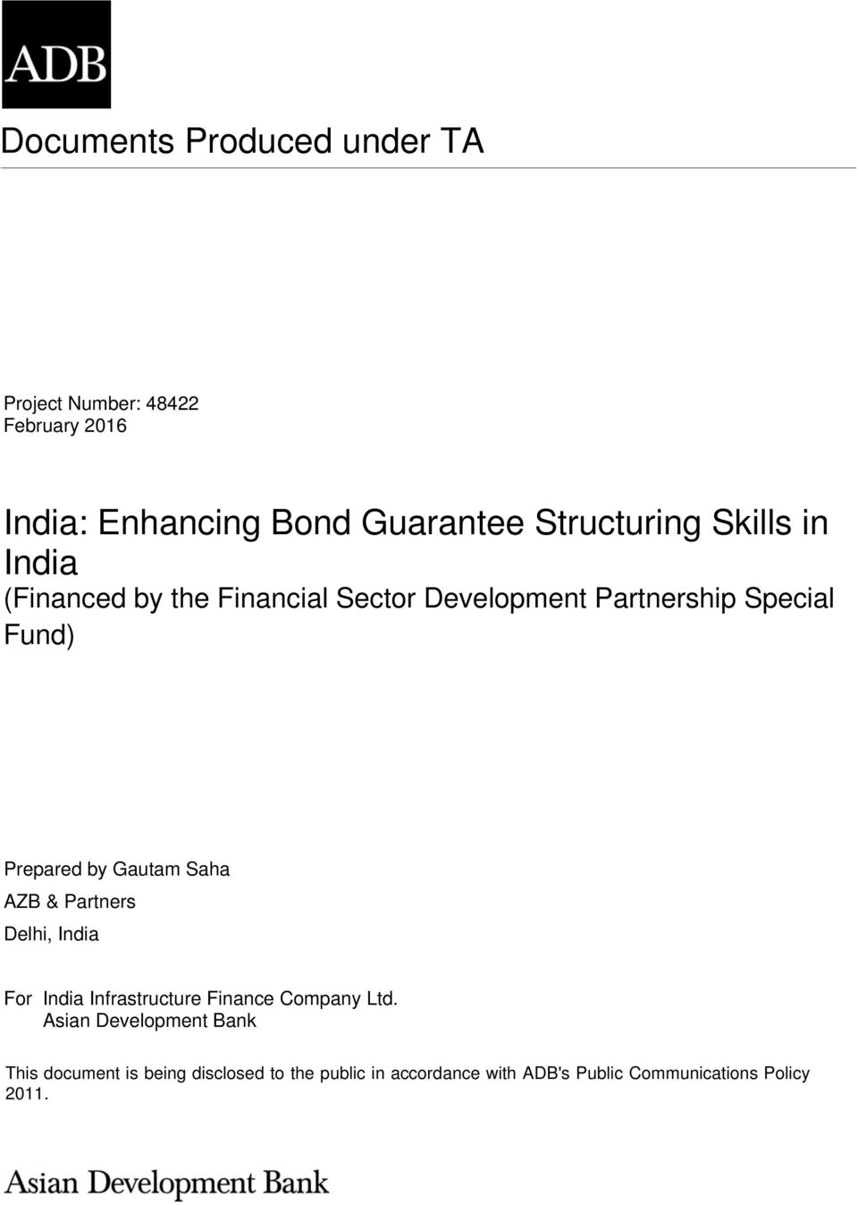 Prepared by Gautam Saha AZB & Partners Delhi, India For India Infrastructure Finance Company Ltd.