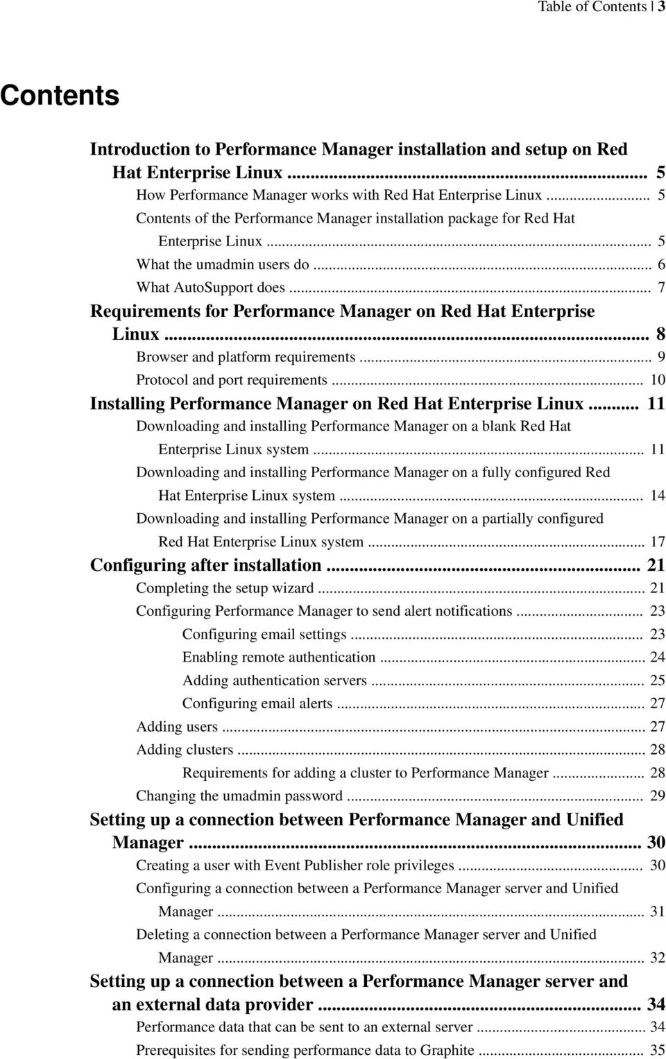 .. 7 Requirements for Performance Manager on Red Hat Enterprise Linux... 8 Browser and platform requirements... 9 Protocol and port requirements.