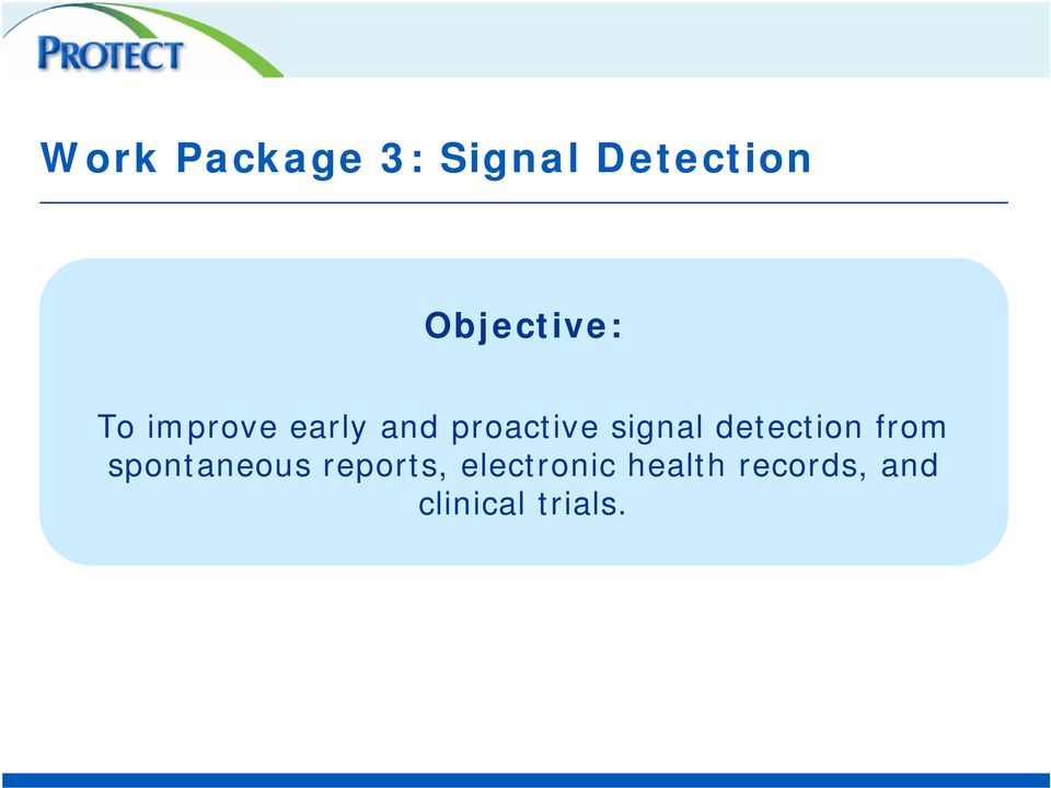 signal detection from spontaneous