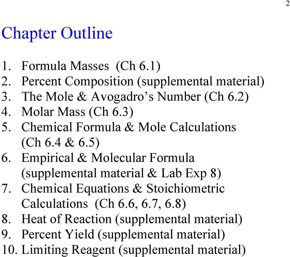 Empirical & Molecular Formula (supplemental material & Lab Exp 8) 7.