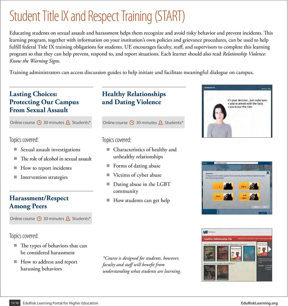 UE encourages faculty, staff, and supervisors to complete this learning program so that they can help prevent, respond to, and report situations.