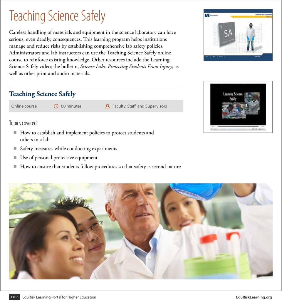 Administrators and lab instructors can use the Teaching Science Safely online course to reinforce existing knowledge.