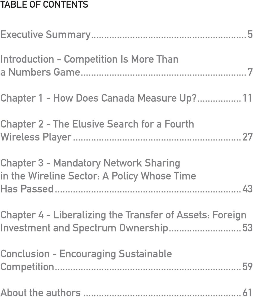 .. 27 Chapter 3 - Mandatory Network Sharing in the Wireline Sector: A Policy Whose Time Has Passed.