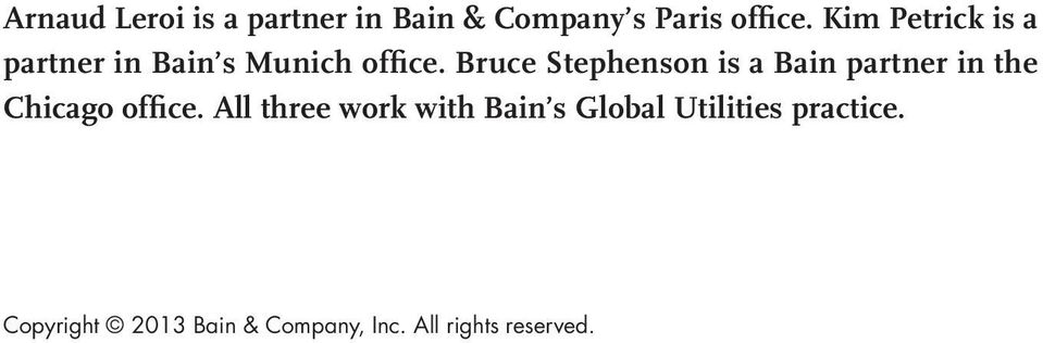 Bruce Stephenson is a Bain partner in the Chicago office.