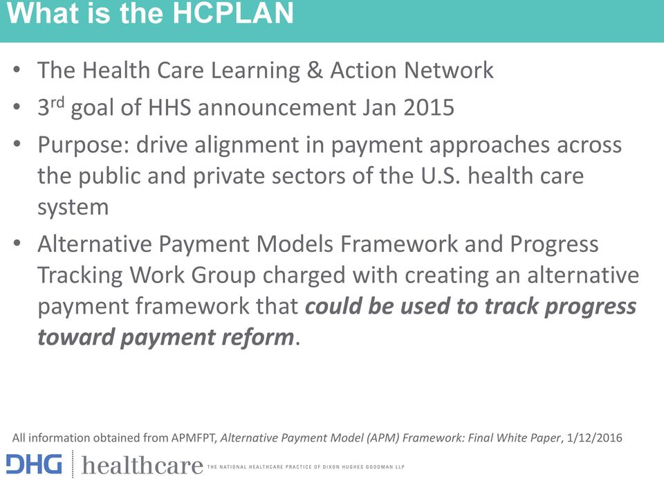 health care system Alternative Payment Models Framework and Progress Tracking Work Group charged with creating an alternative