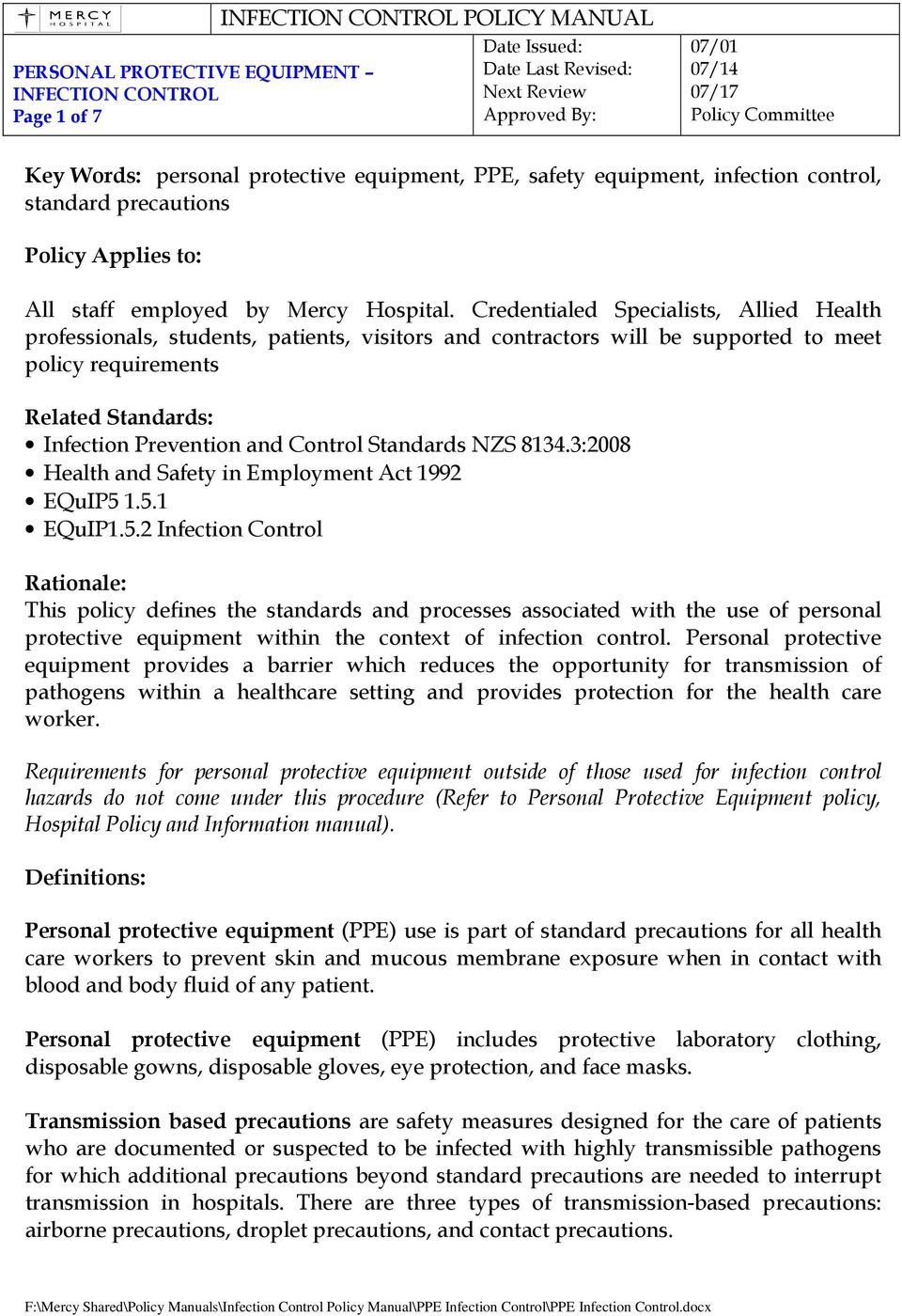Standards NZS 8134.3:2008 Health and Safety in Employment Act 1992 EQuIP5